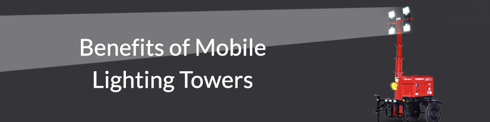 Benefits-of-Mobile-Lighting-Towers-Perfect House PHPL